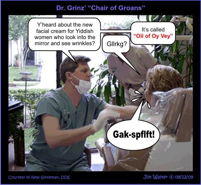 090630 - Dr. Grinz - Oil of Oy Vey