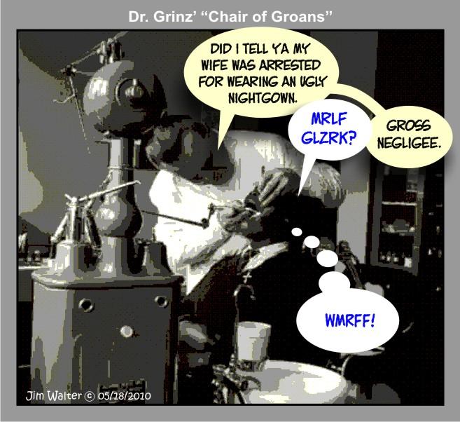 100515 - Dr. Grinz - Gross negligee